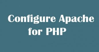 Configure Apache for PHP