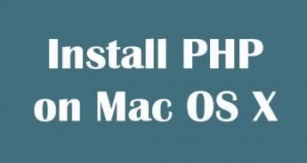 Install PHP on Mac OS X