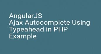 AngularJS Ajax Autocomplete Using Typeahead in PHP Example