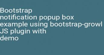 Bootstrap notification popup box example using bootstrap-growl JS plugin with demo