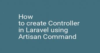 How to create Controller in Laravel using Artisan Command