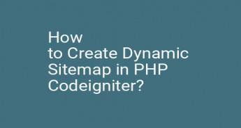 How to Create Dynamic Sitemap in PHP Codeigniter?