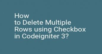 How to Delete Multiple Rows using Checkbox in Codeigniter 3?