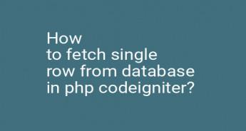 How to fetch single row from database in php codeigniter?