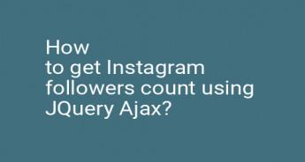 How to get Instagram followers count using JQuery Ajax?