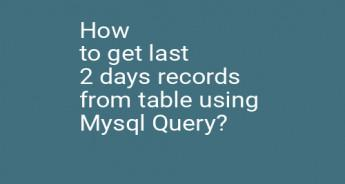 How to get last 2 days records from table using Mysql Query?