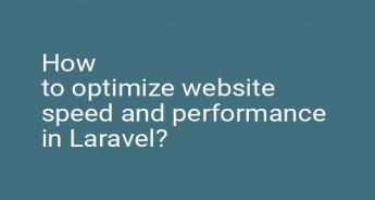 How to optimize website speed and performance in Laravel?