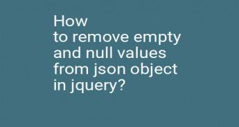 How to remove empty and null values from json object in jquery?