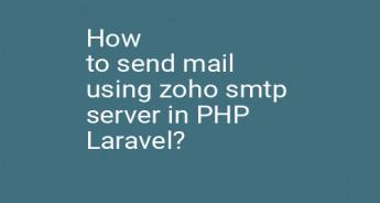 How to send mail using zoho smtp server in PHP Laravel?