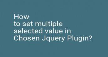 How to set multiple selected value in Chosen Jquery Plugin?