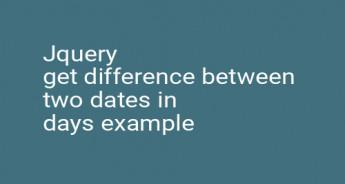 Jquery get difference between two dates in days example