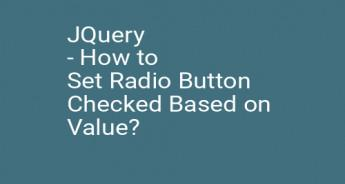 JQuery - How to Set Radio Button Checked Based on Value?