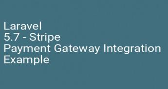 Laravel 5.7 - Stripe Payment Gateway Integration Example