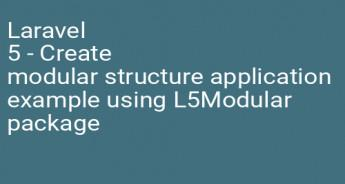 Laravel 5 - Create modular structure application example using L5Modular package
