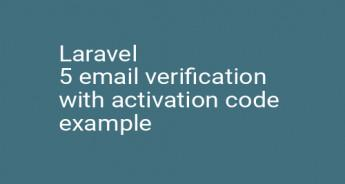 Laravel 5 email verification with activation code example