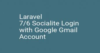 Laravel 7/6 Socialite Login with Google Gmail Account