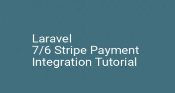 Laravel 7/6 Stripe Payment Integration Tutorial