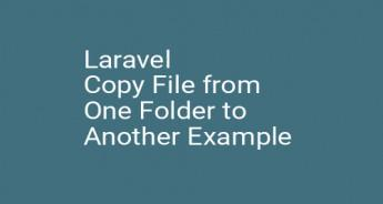 Laravel Copy File from One Folder to Another Example