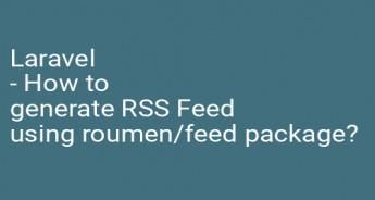 Laravel - How to generate RSS Feed using roumen/feed package?