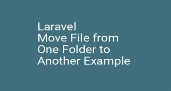 Laravel Move File from One Folder to Another Example