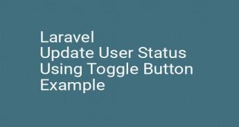 Laravel Update User Status Using Toggle Button Example