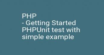 PHP - Getting Started PHPUnit test with simple example