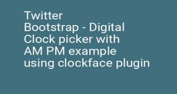 Twitter Bootstrap - Digital Clock picker with AM PM example using clockface plugin