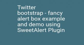 Twitter bootstrap - fancy alert box example and demo using SweetAlert Plugin