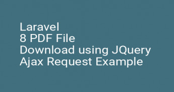 Laravel 8 PDF File Download using JQuery Ajax Request Example