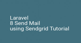 Laravel 8 Send Mail using Sendgrid Tutorial